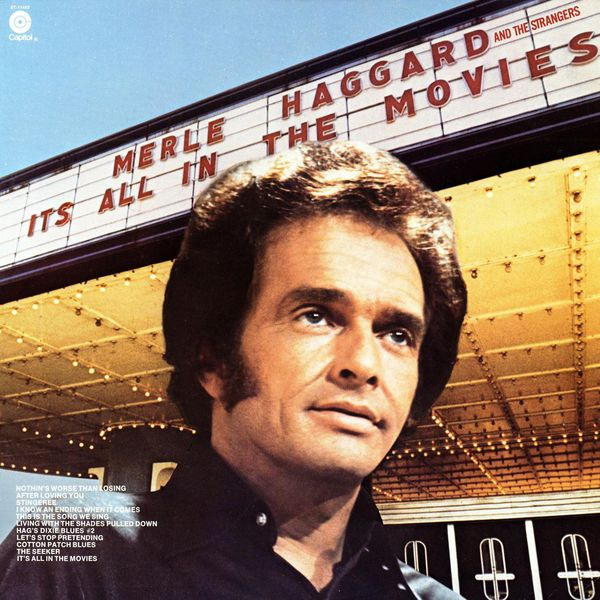 Merle Haggard & The Strangers|It's All In The Movies