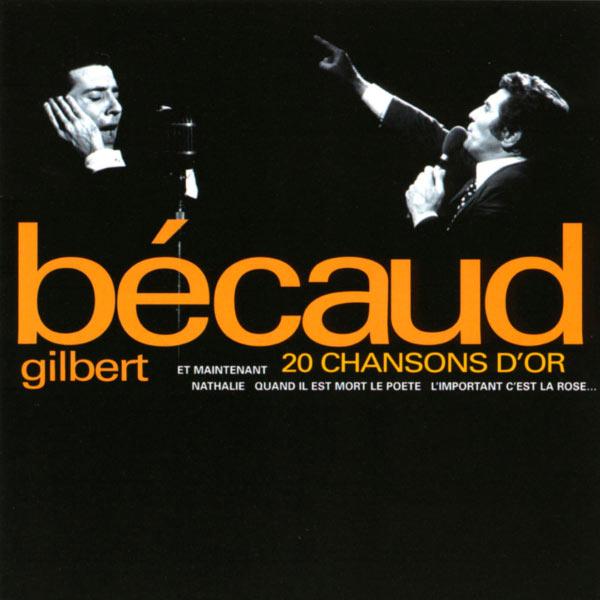 Gilbert Bécaud - 20 Chansons D'or