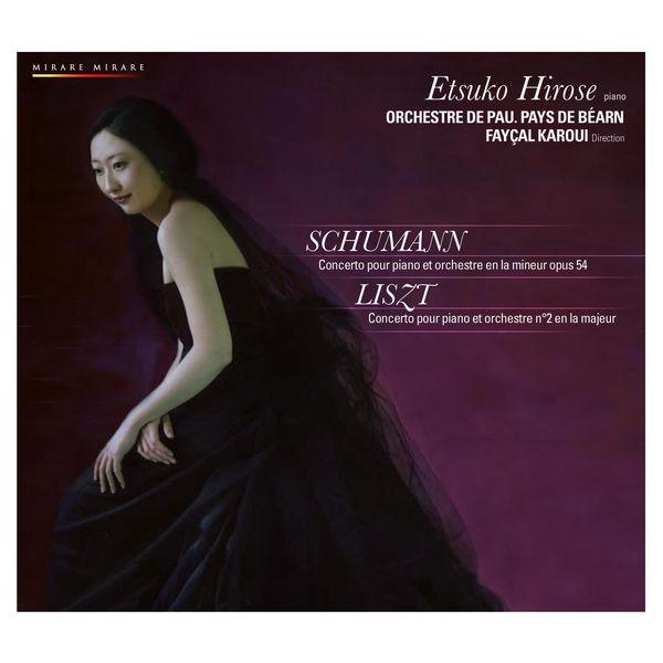 Etsuko Hirose - Schumann : Concerto pour piano en la mineur - Liszt : Concertos pour piano n°2