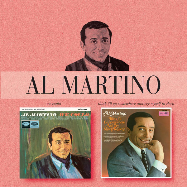 Al Martino - We Could / Think I'll Go Somewhere And Cry Myself To Sleep