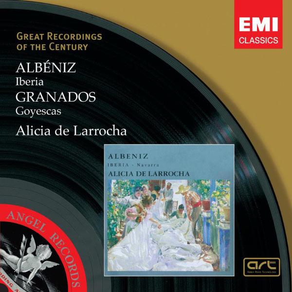 Alicia de Larrocha - Albéniz : Iberia - Granados : Goyescas