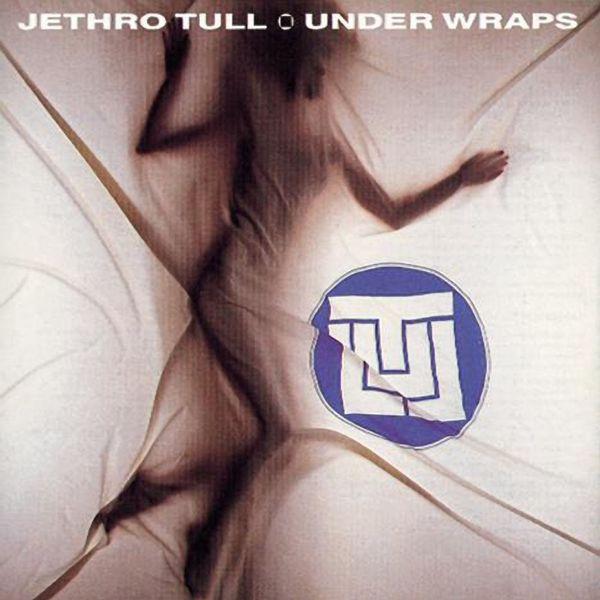 Jethro Tull - Under Wraps (2005 Remaster)