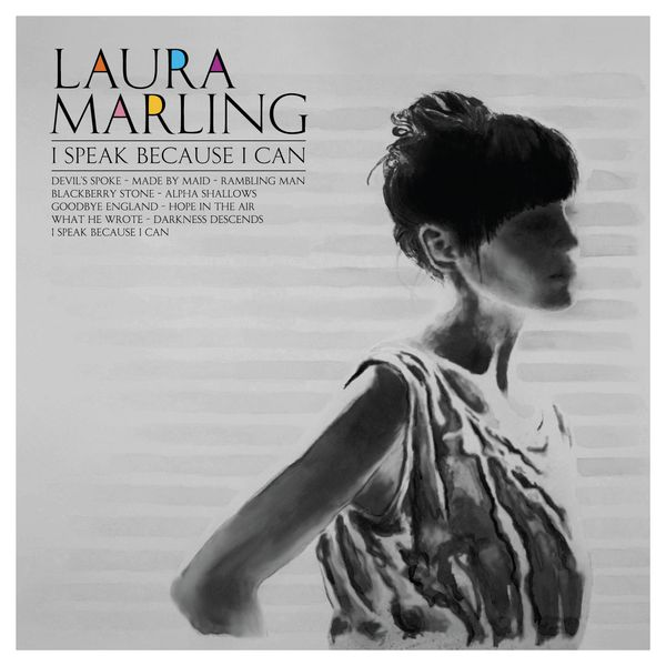 Laura Marling|I Speak Because I Can
