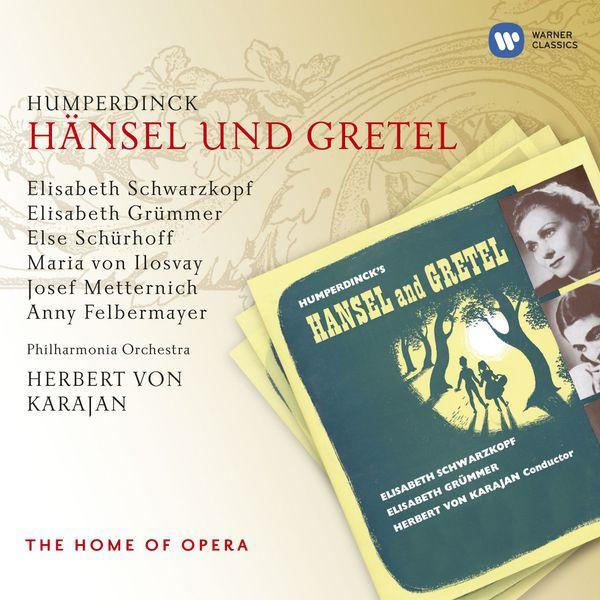 Herbert von Karajan - Humperdinck: Hänsel und Gretel