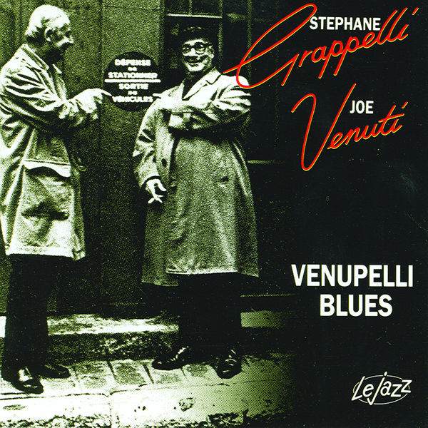 Stephane Grappelli and Joe Venuti - Venupelli Blues