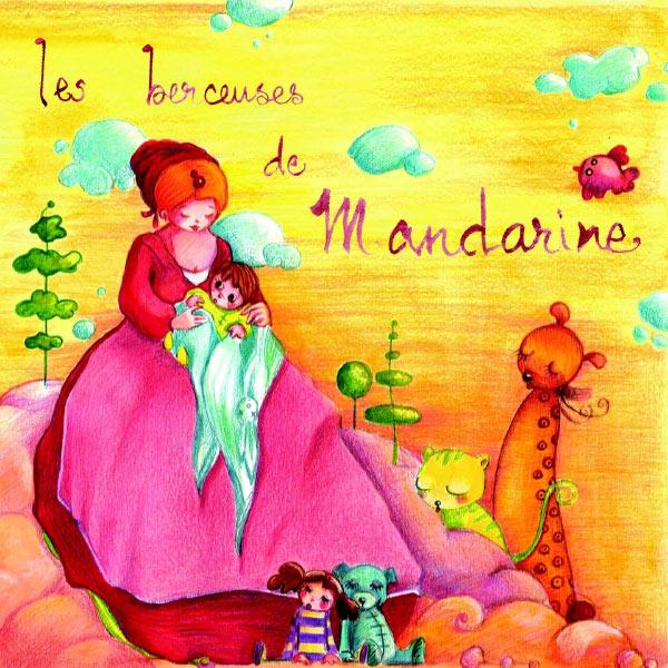 Mandarine - Berceuses