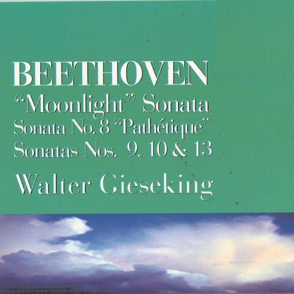 Walter Gieseking - Piano Sonatas 8, 9, 10, 13, 14 - Beethoven