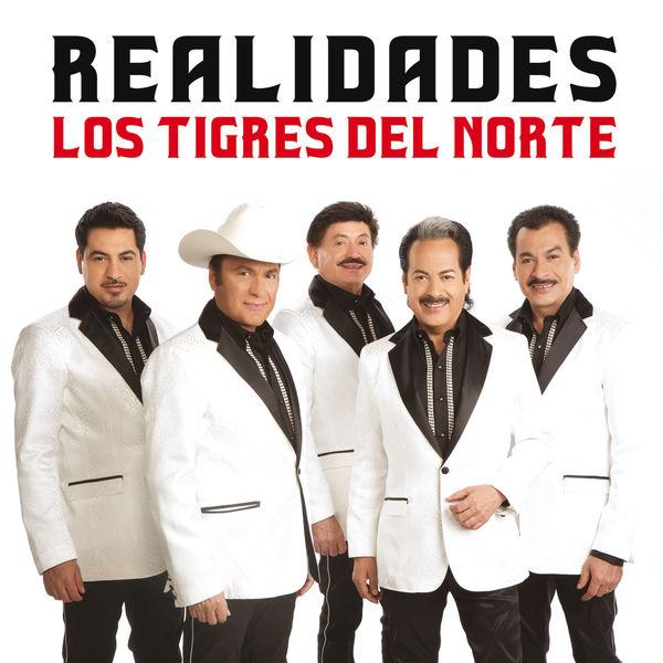 Los Tigres Del Norte - Realidades