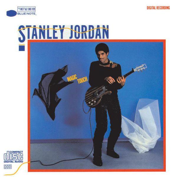 Stanley Jordan - Magic Touch