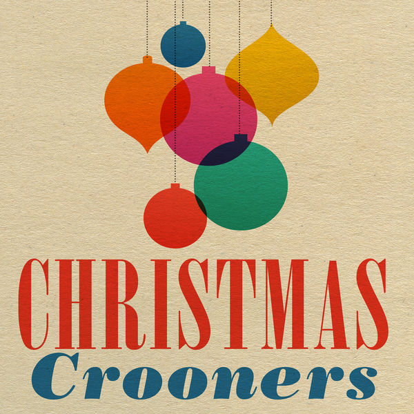 Various Artists - Christmas Crooners