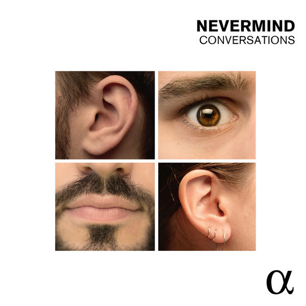 Nevermind - Quentin & Guillemain : Conversations