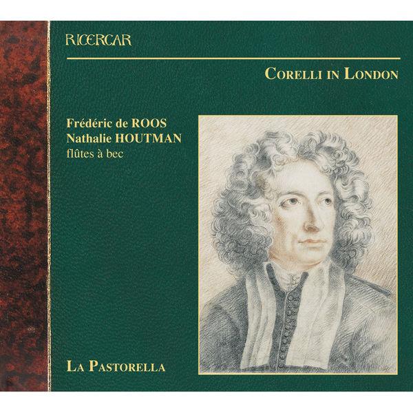 La Pastorella - Corelli In London