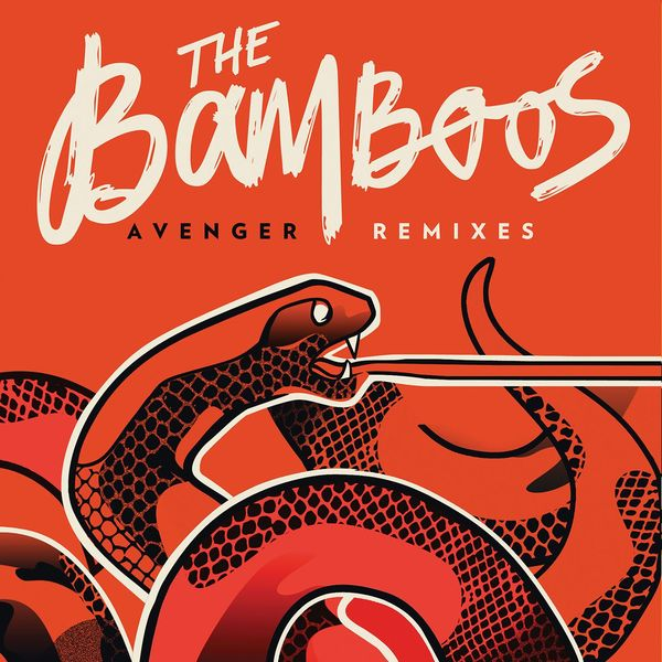 The Bamboos - Avenger [Remixes]
