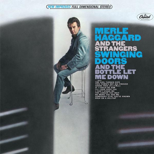 Merle Haggard - Swinging Doors And The Bottle Let Me Down