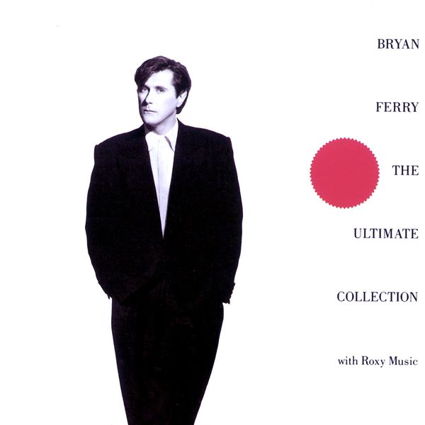 Roxy Music - Bryan Ferry - The Ultimate Collection