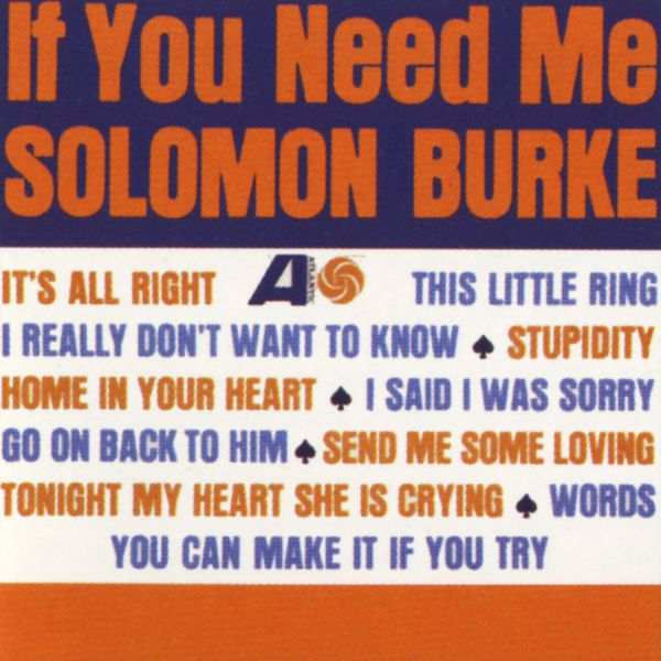 Solomon Burke - If You Need Me (Édition Studio Masters)