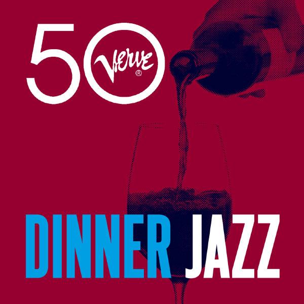 Various Artists - Dinner Jazz - Verve 50