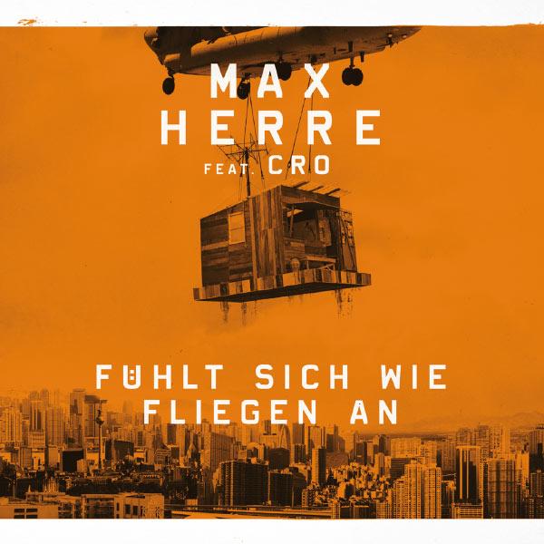 Max Herre - Fühlt sich wie fliegen an