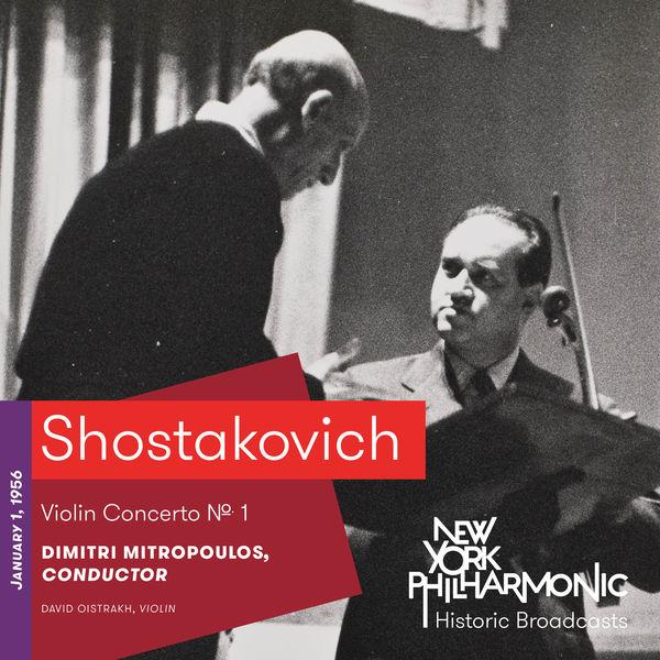 New York Philharmonic - Shostakovich: Violin Concerto No. 1 (Recorded 1956)