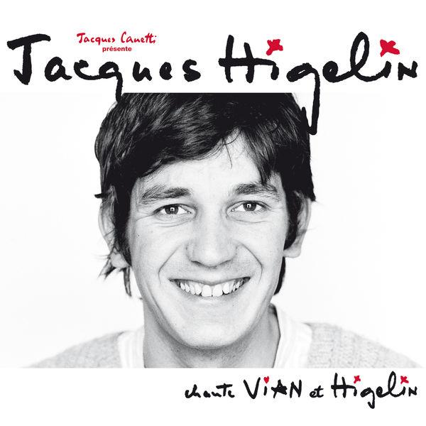 Jacques Higelin - Jacques Higelin chante Vian et Higelin