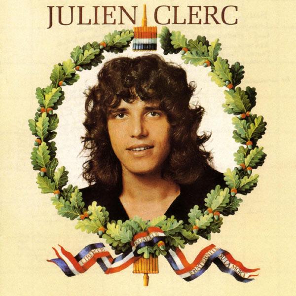 Julien Clerc - Liberté, égalité, fraternité… ou la mort