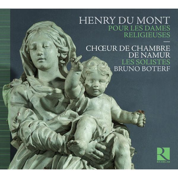 Bruno Boterf - Henry Du Mont : Pour les Dames Religieuses