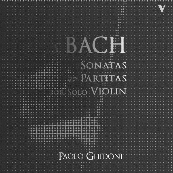 Paolo Ghidoni - J.S. Bach: Sonatas & Partitas for Solo Violin