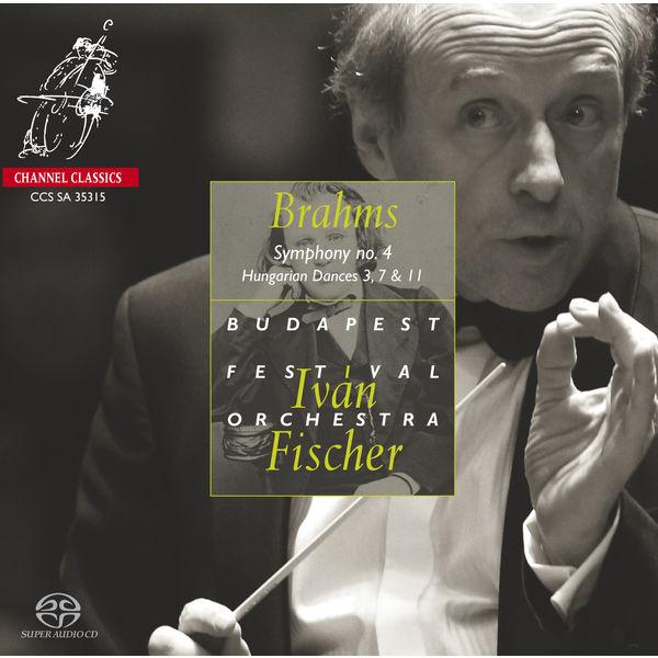 Iván Fischer - Brahms: Symphony No. 4 - Hungarian Dances 3, 7 & 11