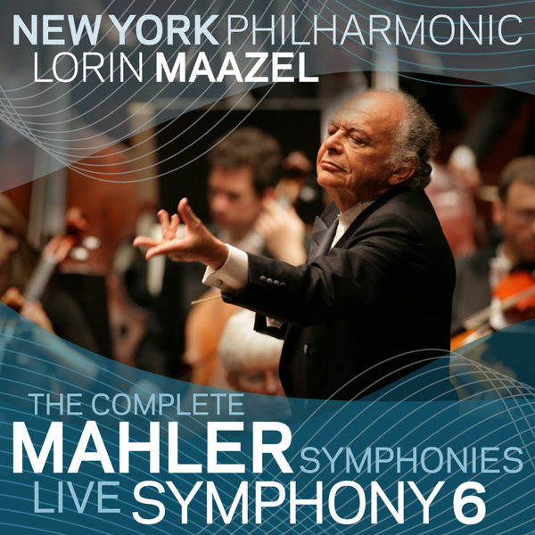New York Philharmonic - Mahler: Symphony No. 6