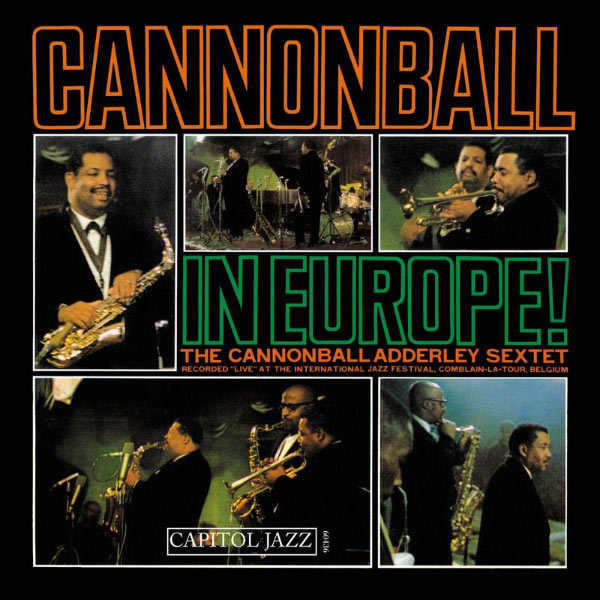 Cannonball Adderley Quintet Cannonball In Europe