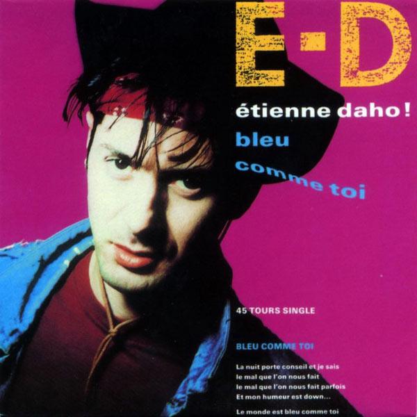 Etienne Daho - Bleu Comme Toi