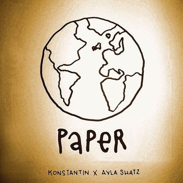 Konstantin - Paper (feat. Ayla Shatz)