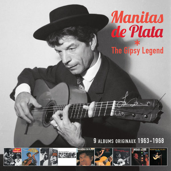 Manitas De Plata - The Gipsy Legend