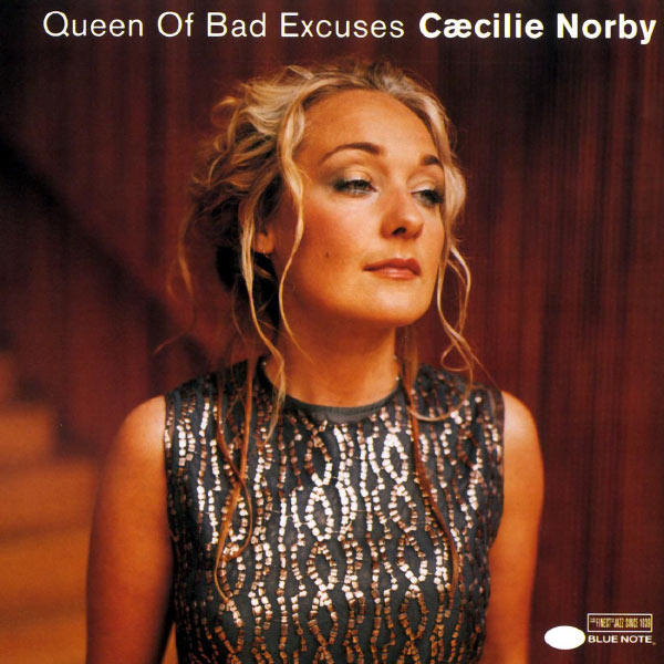 Cæcilie Norby - Queen Of Bad Excuses