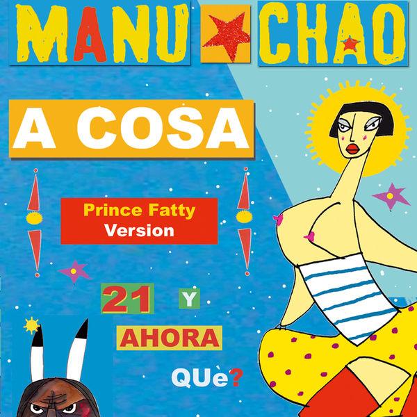Manu chao - A Cosa / Tombola