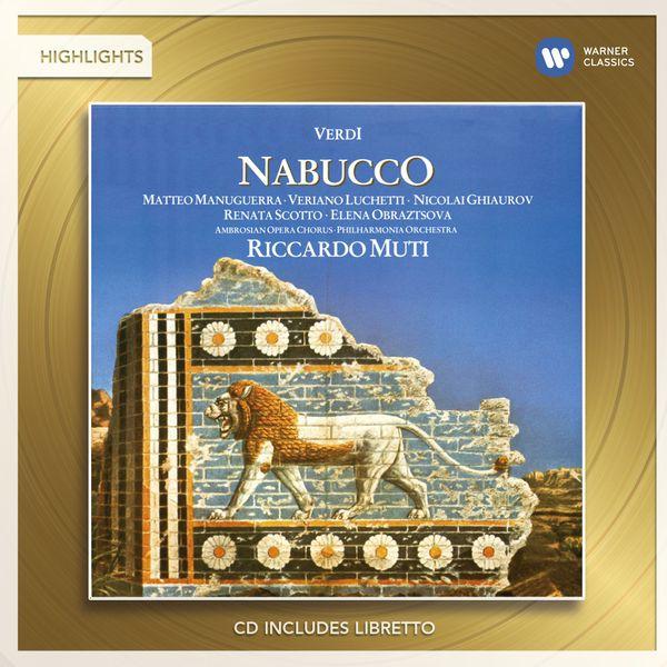 Riccardo Muti/Matteo Manuguerra/Renata Scotto/Elena Obraztsova/Veriano Luchetti/Nicolai Ghiaurov - Verdi: Nabucco