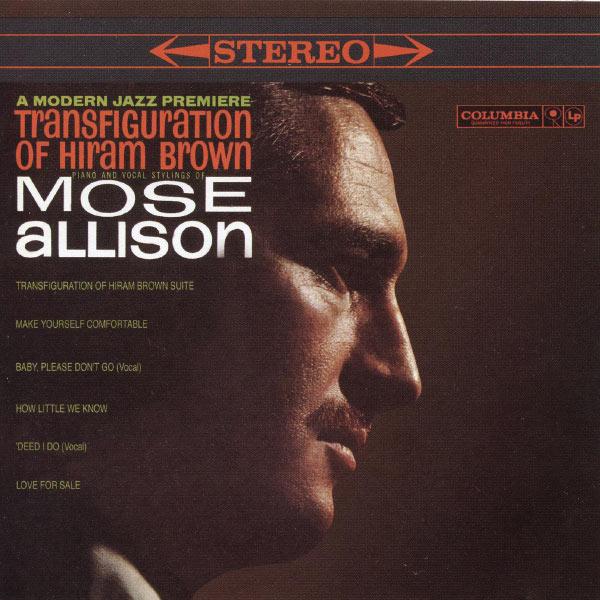 Mose Allison - Transfiguration of Hiram Brown