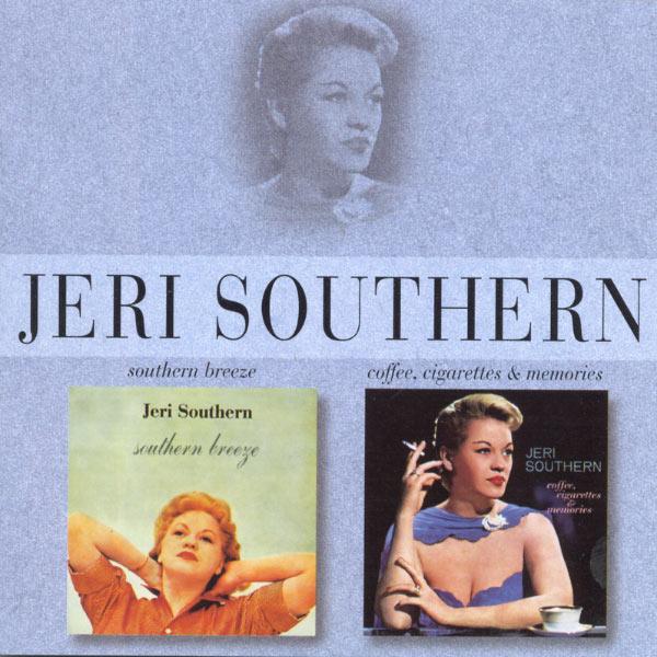 Jeri Southern - Southern Breeze/Coffee, Cigarettes & Memories
