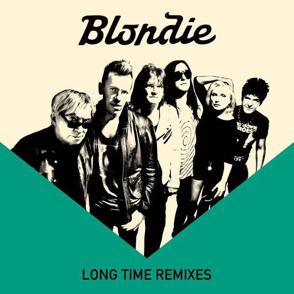 Blondie - Long Time (Remixes)