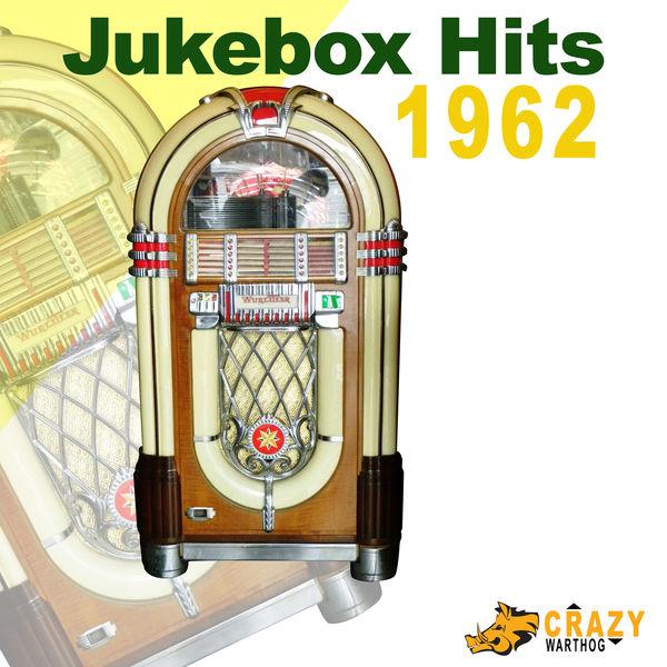 Various Artists - Jukebox Hits 1962