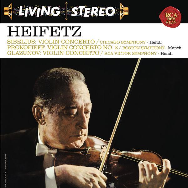 Jascha Heifetz - Sibelius: Violin Concerto in D Minor, Op. 47 - Prokofiev: Violin Concerto No. 2 in G Minor, Op. 63 - Glazunov: Violin Concerto in A Minor, Op. 82 ((Heifetz Remastered))