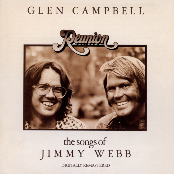 Glen Campbell - Reunion: The Songs Of Jimmy Webb