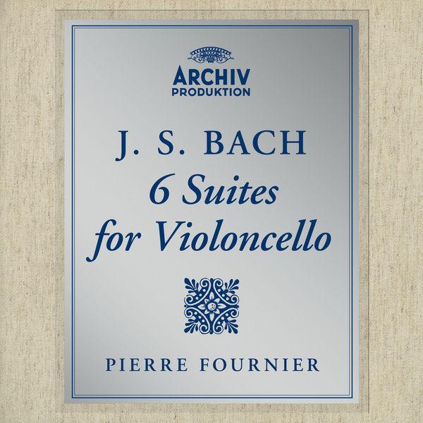 Pierre Fournier - Bach, J.S.: Cello Suites, BWV 1007-1012