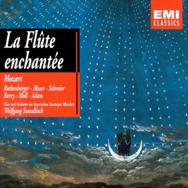 Wolfgang Sawallisch - La Flûte Enchantée Sawallish, Moser, Moll