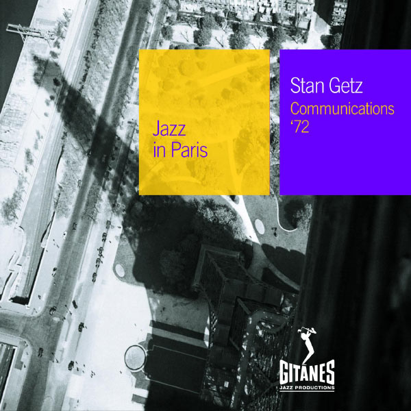 Stan Getz - Communications '72
