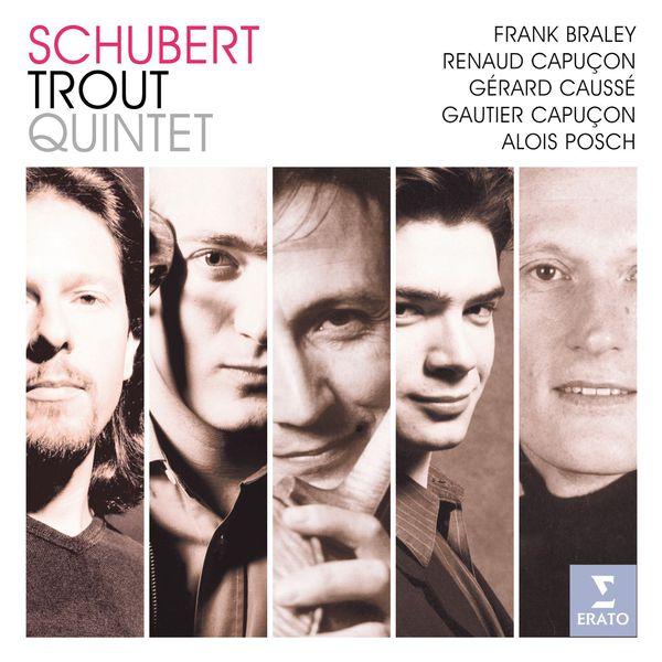 Gautier Capuçon/Renaud Capuçon/Gérard Caussé - Schubert: Trout Quintet