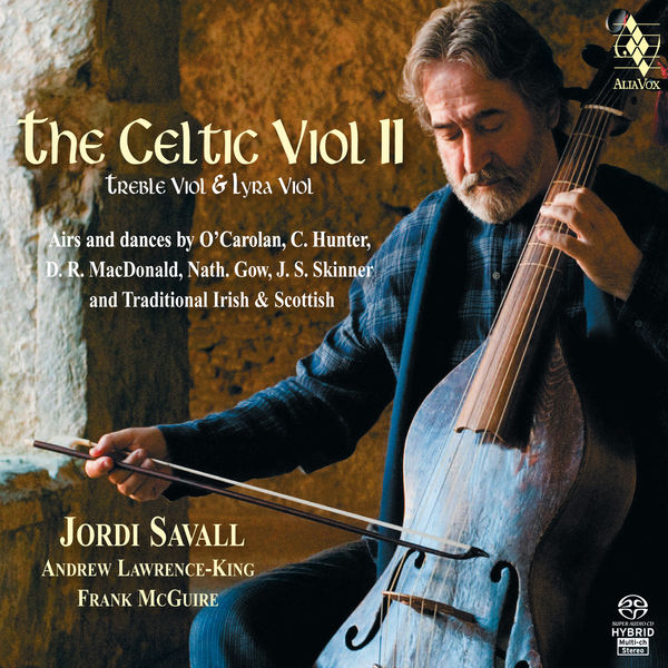 Jordi Savall - The Celtic Viol II. An Homage to the Irish and Scottish Musical Traditions