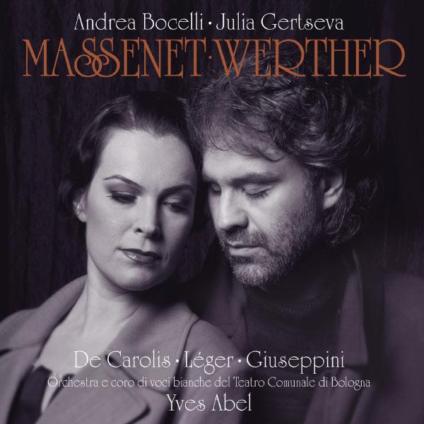 Andrea Bocelli - Massenet: Werther