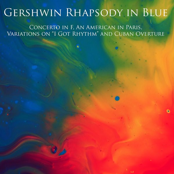 """Earl Wild - Gershwin Rhapsody in Blue, Concerto in F, An American in Paris, Variations on """"I Got Rhythm"""" and Cuban Overture"""