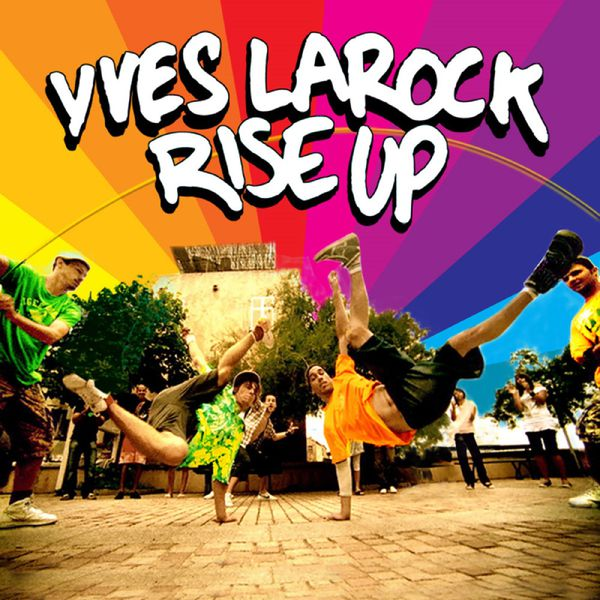 Rise up 2k16 (feat. Jaba) | yves larock – download and listen to.